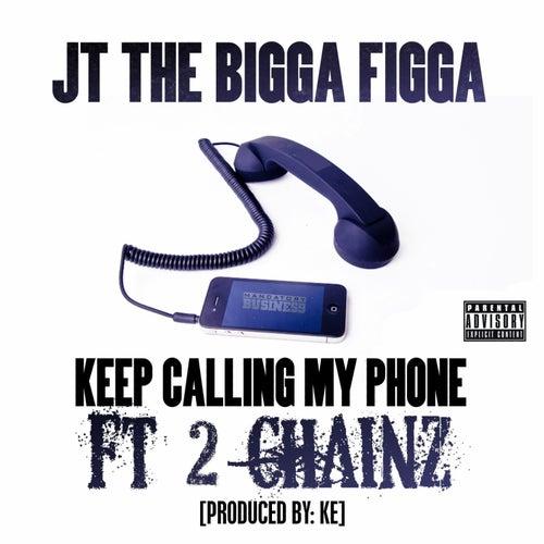 Phone Calls by JT the Bigga Figga