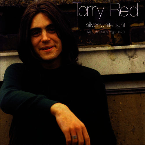 Silver White Light: Live At The Isle of Wight 1970 de Terry Reid