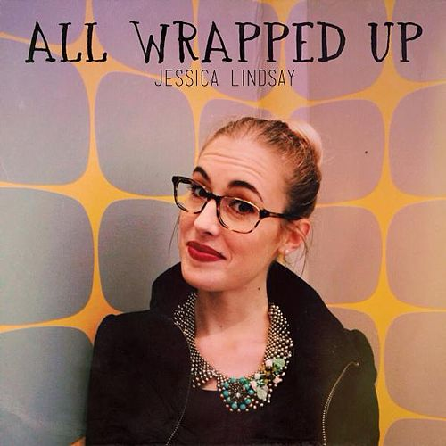 All Wrapped Up by Jessica Lindsay