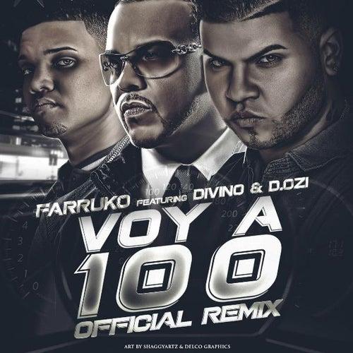 Voy a 100 (feat. Divino & D.Ozi) de Farruko