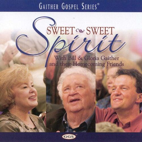 Sweet, Sweet Spirit by Bill & Gloria Gaither