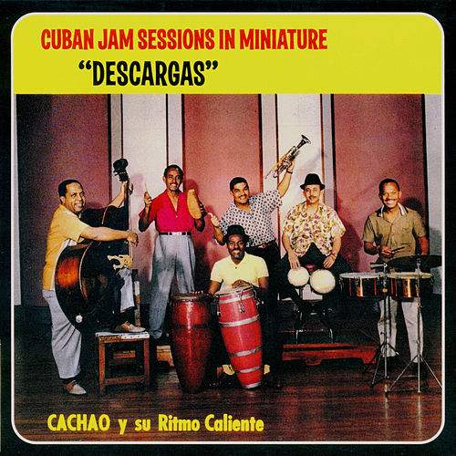 Cuban Jam Sessions / Descargas von Israel 'Cachao' Lopez