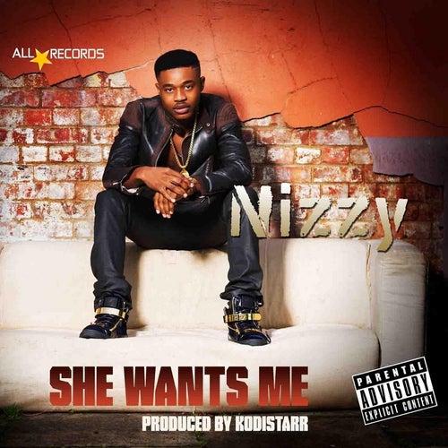 She Want Me di Nizzy