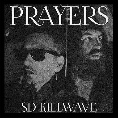 SD Killwave by Prayers