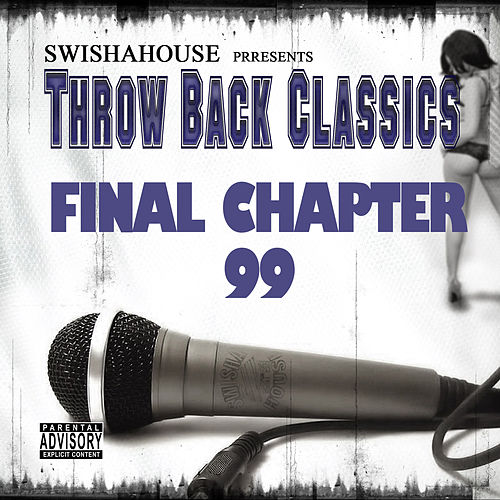 Final Chapter 99 by Swisha House