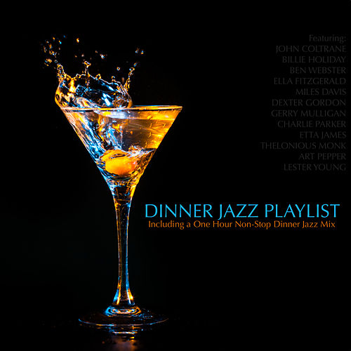 Dinner Jazz Playlist von Various Artists
