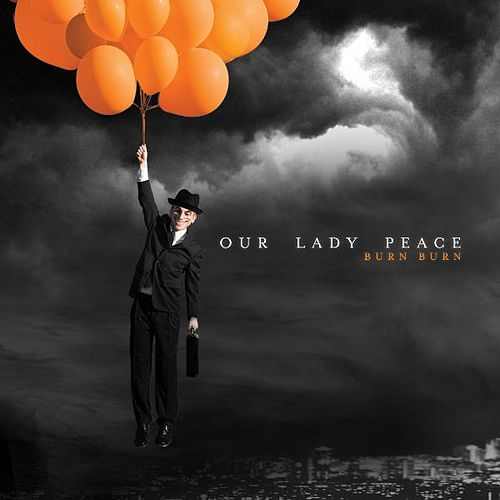 Burn Burn de Our Lady Peace