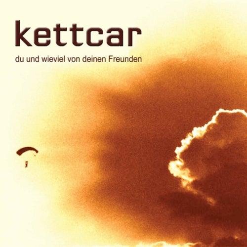 Du und wieviel von deinen Freunden von Kettcar