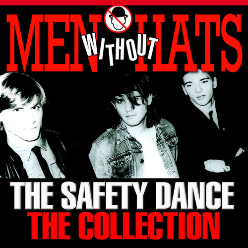 The Safety Dance – the Collection von Men Without Hats