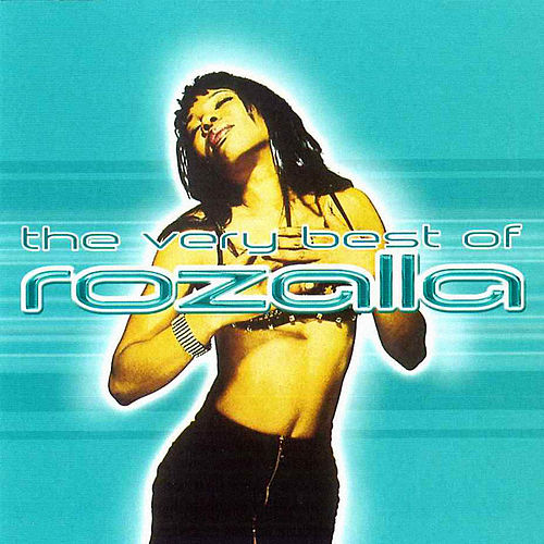 The Very Best Of Rozalla by Rozalla
