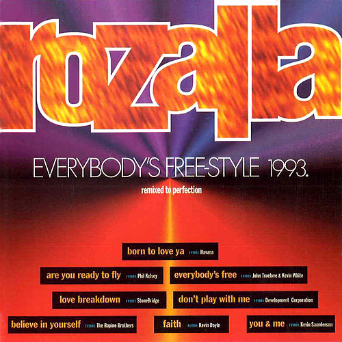 Everybody's Free-Style 1993 by Rozalla