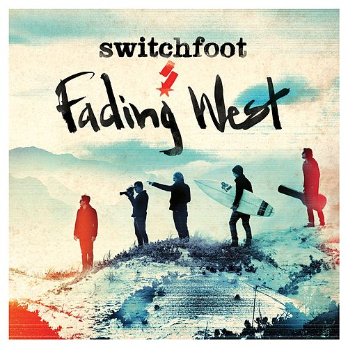 Fading West de Switchfoot