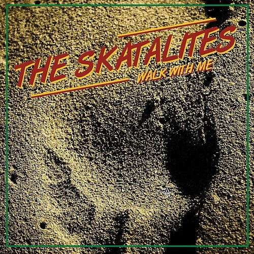 Walk With Me de The Skatalites