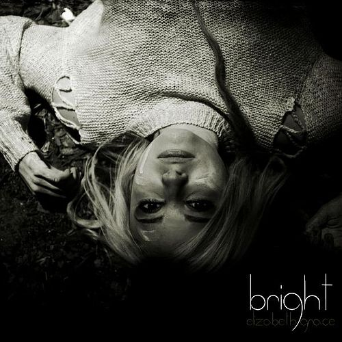 Bright by Elizabeth Grace