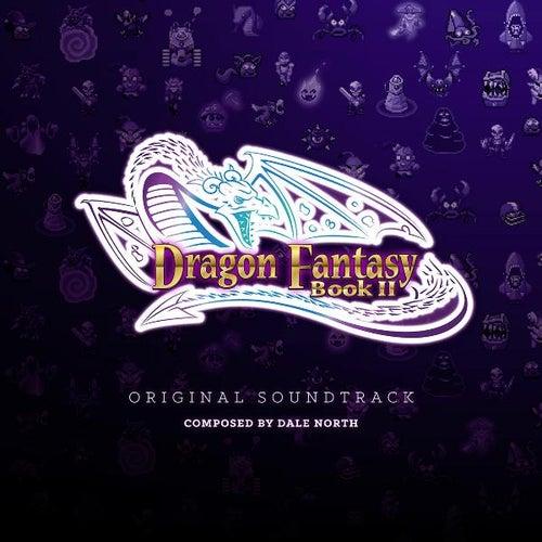 Dragon Fantasy Book II (Original Soundtrack) by Dale North