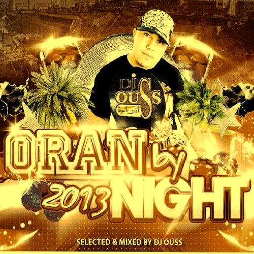 Oran by Night 2013 by Various Artists