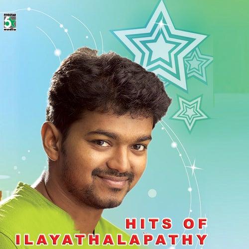 Hits of Ilayathalapathy Vijay by Various Artists