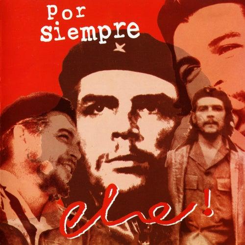 Por Siempre Che de Various Artists