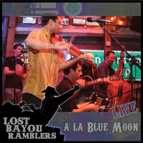 Live a La Blue Moon de Lost Bayou Ramblers