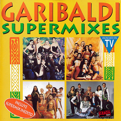 Supermixes de Garibaldi