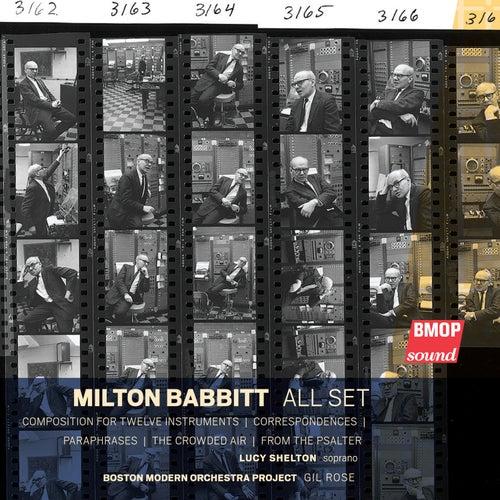 Milton Babbitt: All Set de Boston Modern Orchestra Project