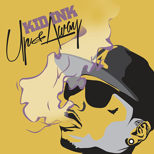 Up & Away [Instrumental Version] von Kid Ink