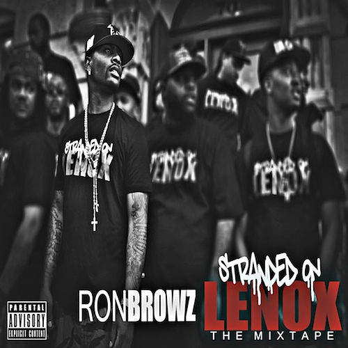 Stranded On Lenox by Ron Browz