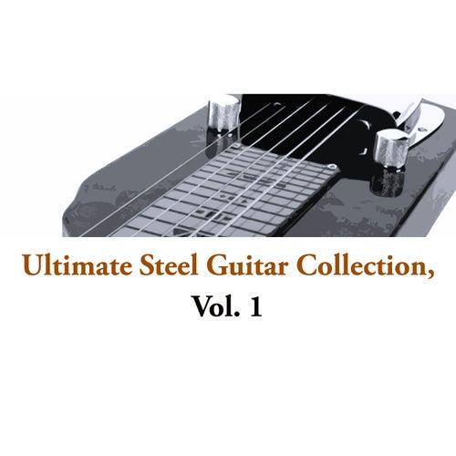 Ultimate Steel Guitar Collection, Vol. 1 de Various Artists