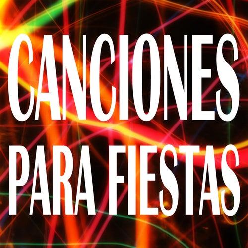 Canciones para Fiestas de Various Artists