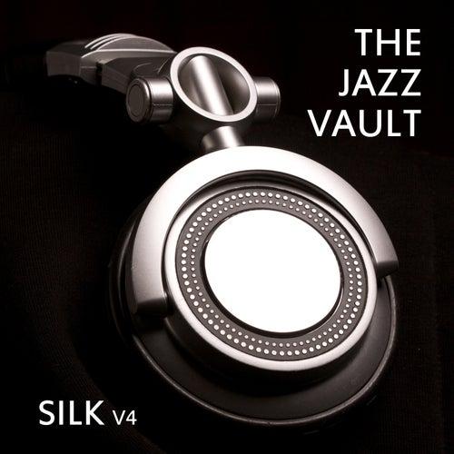 The Jazz Vault: Silk, Vol. 4 by Various Artists