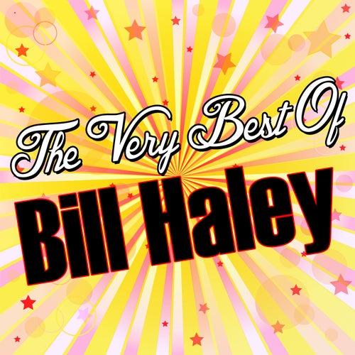 The Very Best Of: Bill Haley von Bill Haley