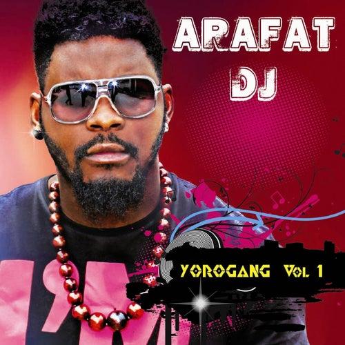 Yorogang, Vol. 1 de DJ Arafat