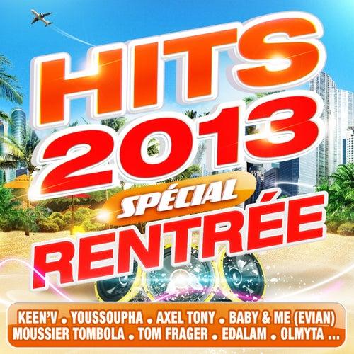 Hits 2013 - Special rentrée de Various Artists