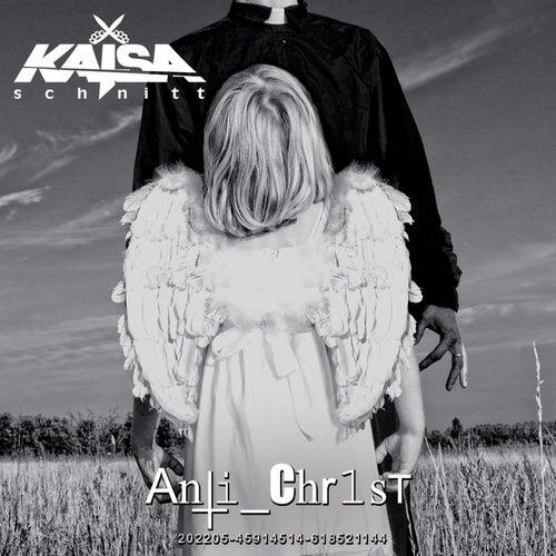Anti_Chr1st (Premium edition) von Kaisaschnitt