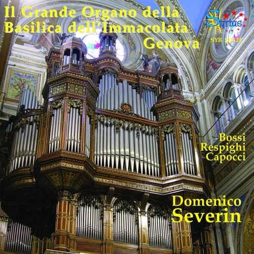 Bossi & Respighi: Il grande organo della basilica dell'immacolata Genova by Domenico Severin
