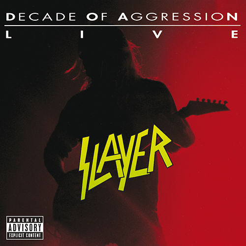 Live:  Decade Of Aggression by Slayer