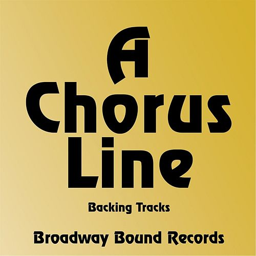A Chorus Line (Backing Tracks) by Marvin Hamlisch