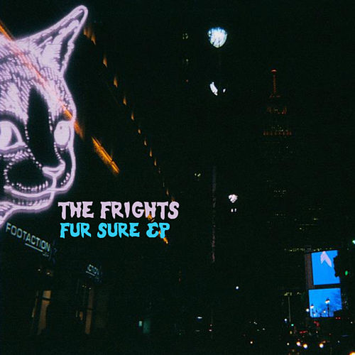 Fur Sure - EP by The Frights