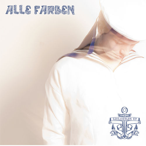 Sailorman EP (The Remixes) de Alle Farben