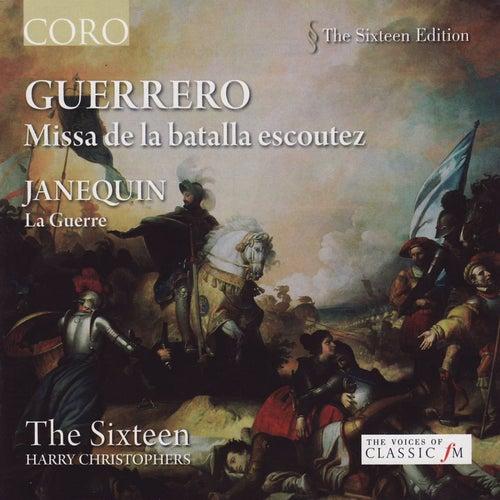 Guerrero: Missa de la batalla escoutez von The Sixteen