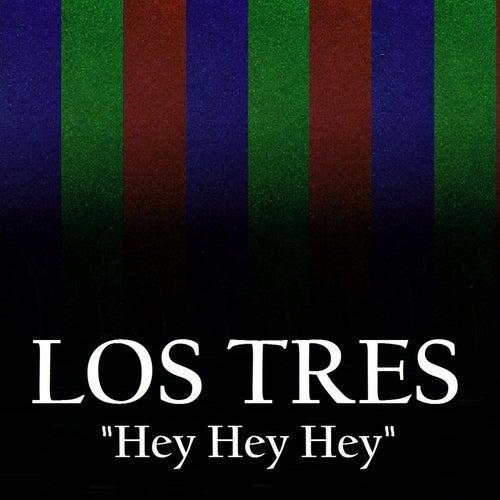 Hey Hey Hey de Tre:S