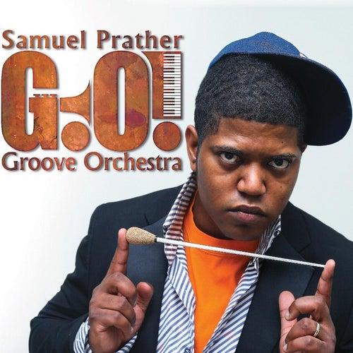 Samuel Prather Groove Orchestra by Samuel Prather