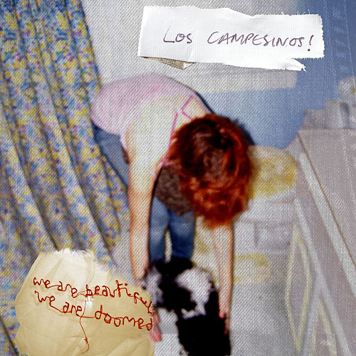 We Are Beautiful, We Are Doomed by Los Campesinos!