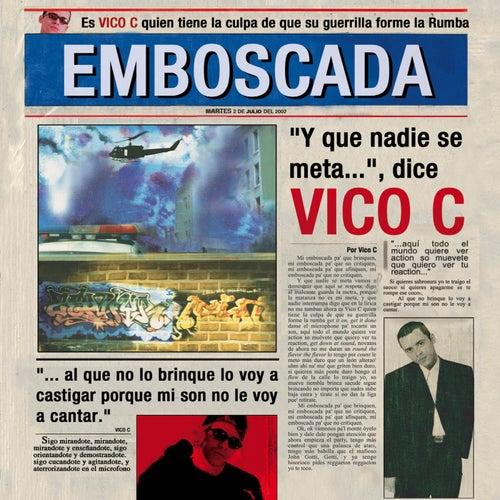 Emboscada de Vico C