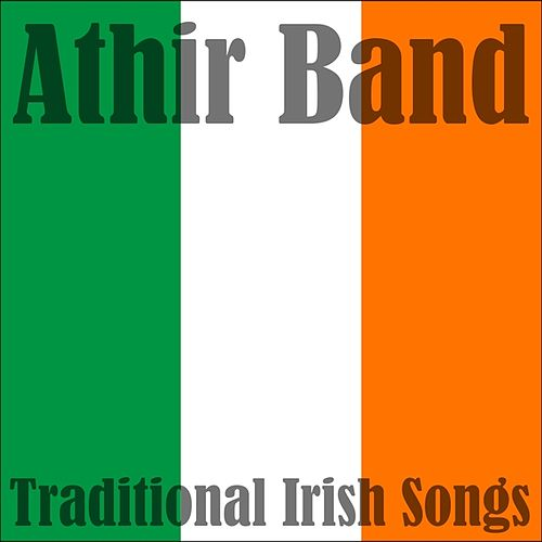 Traditional Irish Songs de Athir Band