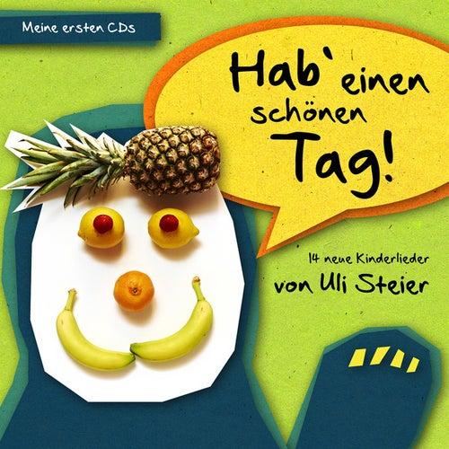 Hab' einen schönen Tag! (14 neue Kinderlieder von Uli Steier) von Ulrich Steier