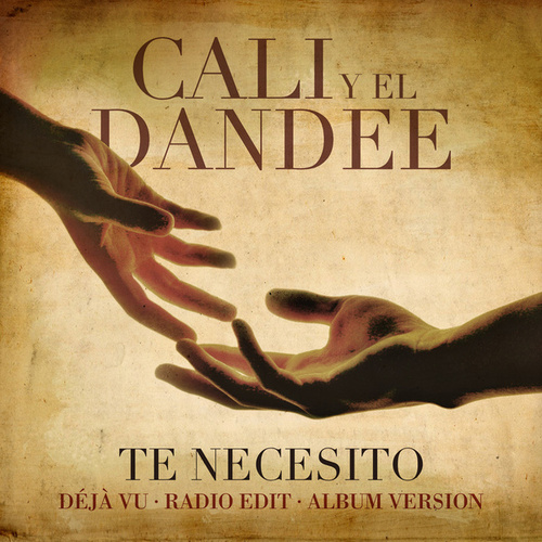 Te Necesito de Cali Y El Dandee