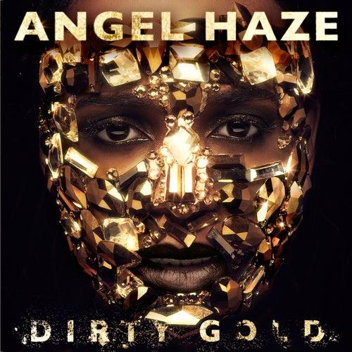 Dirty Gold (Deluxe) von Angel Haze