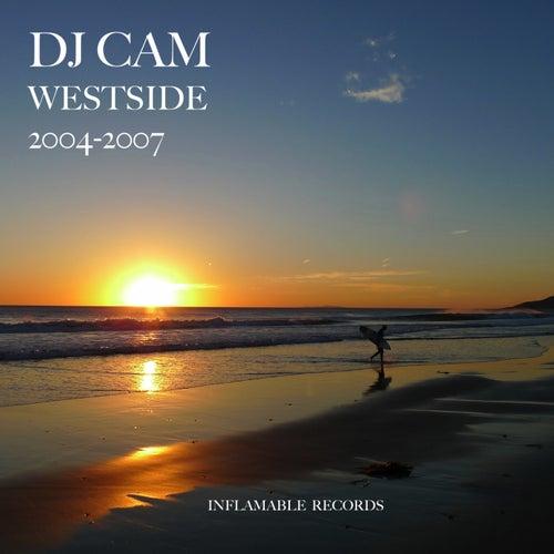 Westside 2004-2007 by DJ Cam