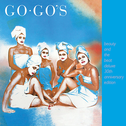 Beauty And The Beat (30th Anniversary Deluxe Edition) de The Go-Go's
